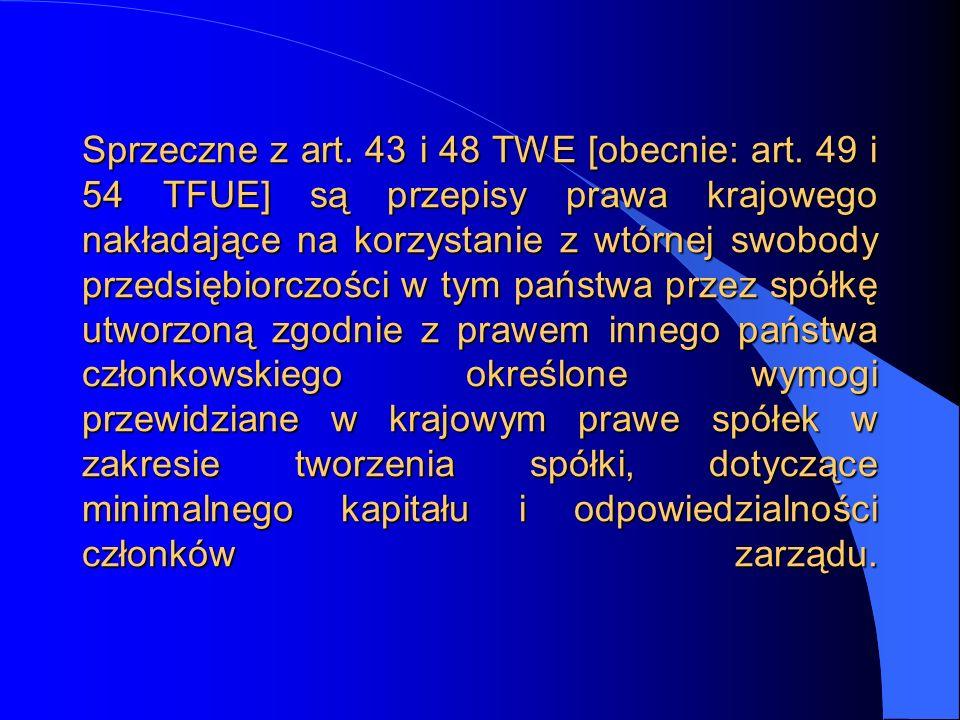 Sprzeczne z art. 43 i 48 TWE [obecnie: art